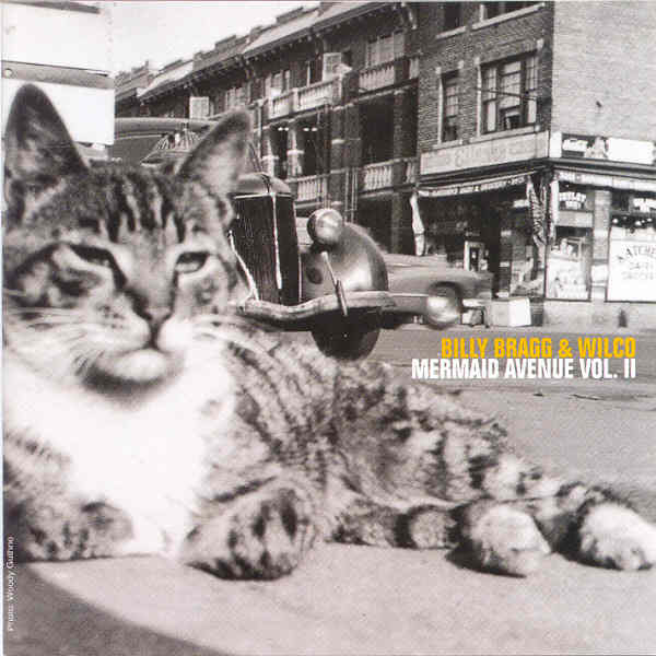 Mermaid Avenue Vol II (Billy Bragg & Wilco)
